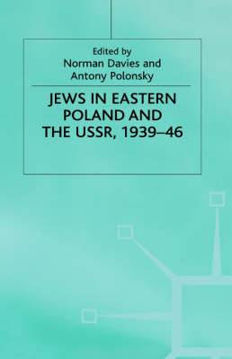 Jews in Eastern Poland and the U.S.S.R., 1939-46