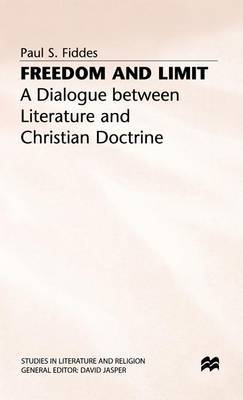 Freedom and Limit: Dialogue Between Literature and Christian Doctrine