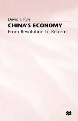 China's Economy: From Revolution to Reform