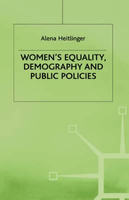 Women's Equality, Demography and Public Policies: A Comparative Perspective