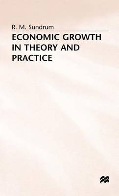 Economic Growth in Theory and Practice