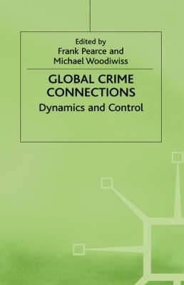 Global Crime: Dynamics and Control