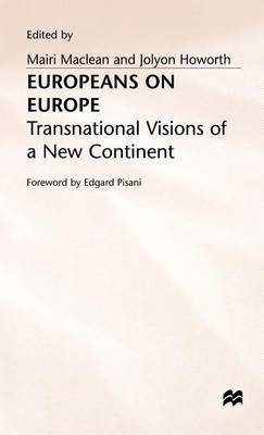 Europeans in Europe: Transnational Visions of a New Continent