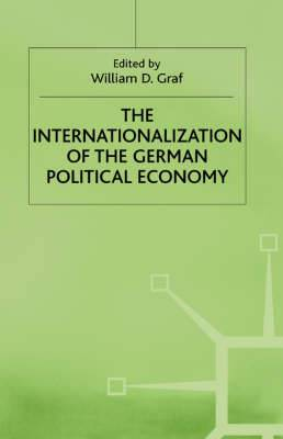 The Internationalization of the German Political Economy: Evolution of a Hegemonic Project