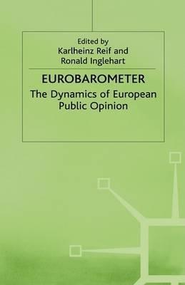 Eurobarometer: The Dynamics of European Public Opinion