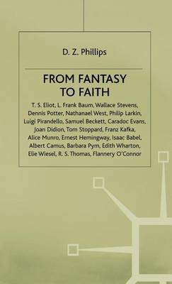 From Fantasy to Faith: Philosophy of Religion and Twentieth Century Literature