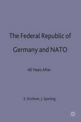 The Federal Republic of Germany and N. A. T. O.: Forty Years After