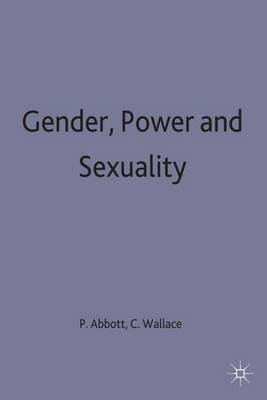 Gender, Power and Sexuality: Explorations in Sociology