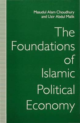 The Foundations of Islamic Political Economy: 1992