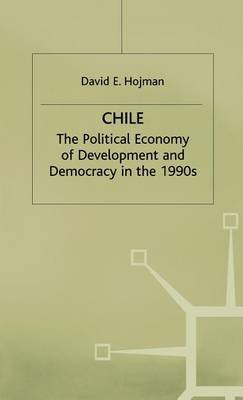 Chile: The Political Economy of Development and Democracy in the 1990's