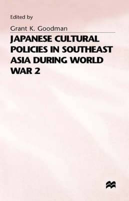 Japanese Cultural Policies in South-east Asia During World War 2