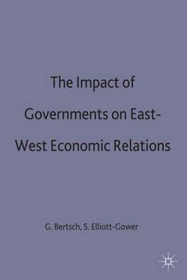 The Impact of Governments on East-West Economic Relations: 1991
