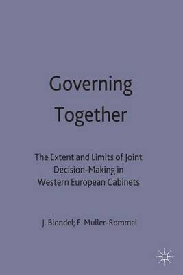 Governing Together: Extent and Limits of Joint Decision-making in Western European Cabinets