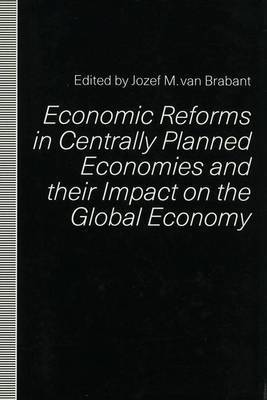 Economic Reforms in Centrally Planned Economies and Their Impact on the Global Economy