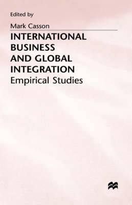 International Business and Global Integration: Empirical Studies