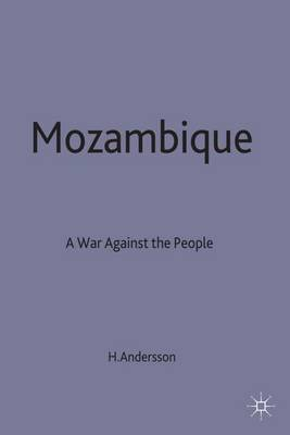 Mozambique: A War Against the People