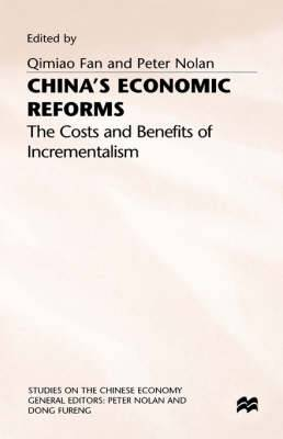 China's Economic Reforms: The Costs and Benefits of Incrementalism