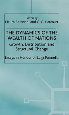 The Dynamics of the Wealth of Nations: Growth, Distribution and Structural Change