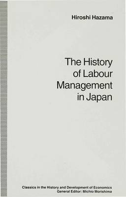 The History of Labour Management in Japan