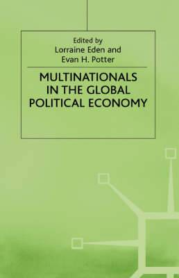 Multinationals in the Global Political Economy