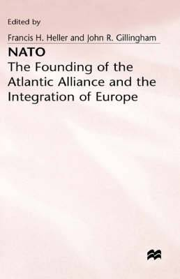NATO: Founding of the Atlantic Alliance and the Integration of Europe