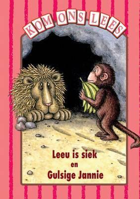 Leeu Is Siek - Pienk Vlak: Gr 1: Reader