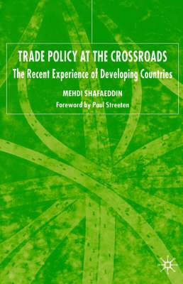 Trade Policy at the Crossroads: Recent Experience of Developing Countries