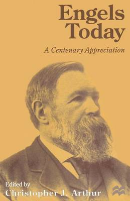 Engels Today: A Centenary Appreciation