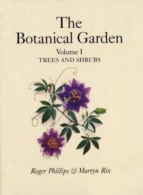 Botanical Garden: v. 1: Trees and Shrubs