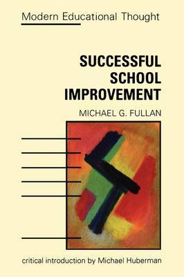 Successful School Improvement: The Implementation Perspective and Beyond