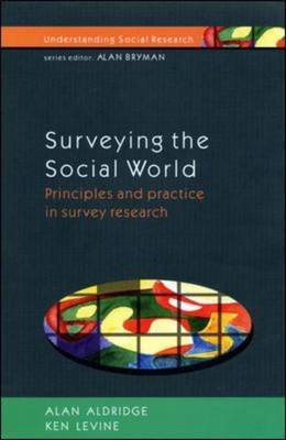 Surveying the Social World: Principles and Practice in Survey Research