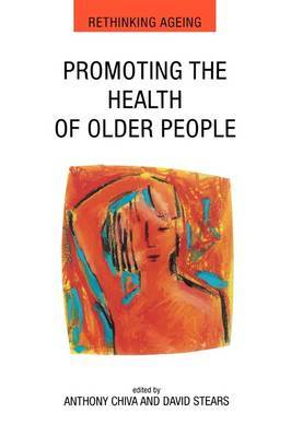 Promoting the Health of Older People: The Next Step in Health Generation