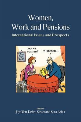 Women, Work and Pensions: International Issues and Prospects