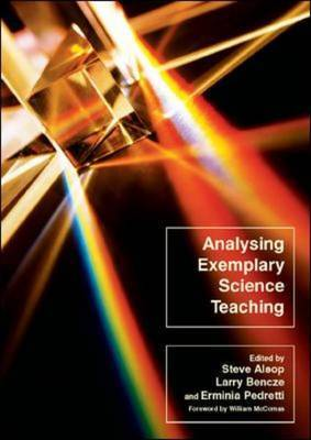 Analysing Exemplary Science Teaching: Theoretical Lenses and a Spectrum of Possibilities for Practice