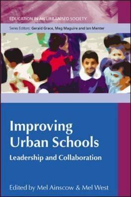 Improving Urban Schools: Leadership and Collaboration
