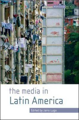 The Media in Latin America
