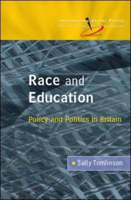 Race and Education: Policy and Politics in Britain