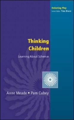 Thinking Children: Learning About Schemas