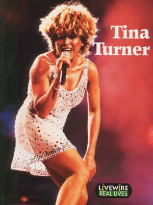 Livewire Real Lives Tina Turner
