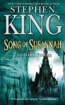 The Dark Tower VI: Song of Susannah: (Volume 6)