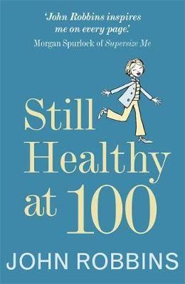 Still Healthy at 100