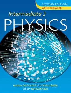Intermediate Physics: Level 2: With Answers