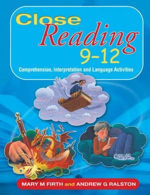 Close Reading 9-12: Comprehension, Interpretation and Lanuage Activities