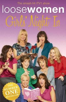 LOOSE WOMEN Girls' Night In