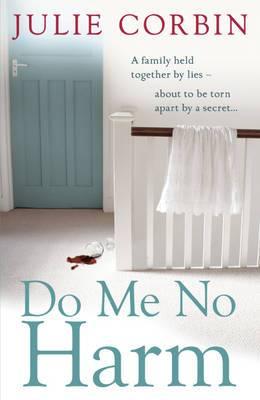 Do Me No Harm: A Heart-Pounding Psychological Thriller