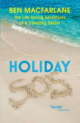 Holiday SOS: The Life-saving Adventures of a Holiday Doctor
