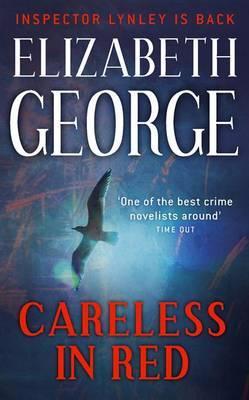 Careless in Red: An Inspector Lynley Novel