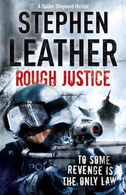 Rough Justice: The 7th Spider Shepherd Thriller