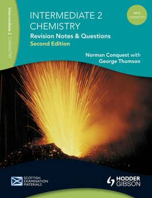 Revision Notes and Questions for Intermediate 2 Chemistry