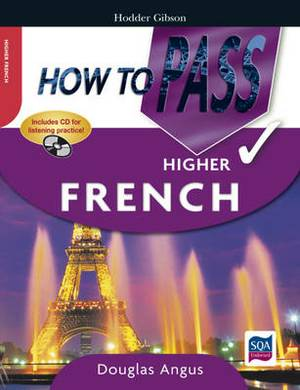 How to Pass Higher French